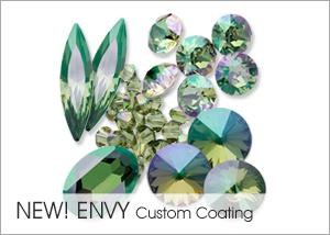 New! Envy Custom Coating on Swarovski crystals